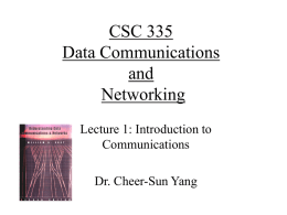 CSC 335 Data Communications and Networking