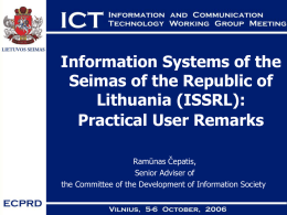 Information Systems of the Seimas of the Republic of Lithuania (ISSRL):