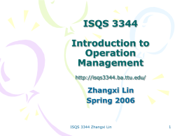 ISQS 3344 Introduction to Operation Management