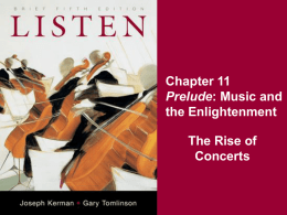 Chapter 11 the Enlightenment The Rise of Concerts
