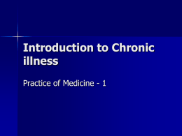 Introduction to Chronic illness Practice of Medicine - 1