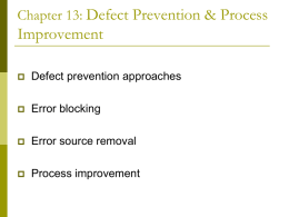 Defect Prevention & Process Improvement Chapter 13: Defect prevention approaches
