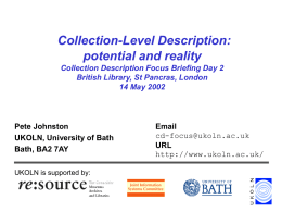 Collection-Level Description: potential and reality Collection Description Focus Briefing Day 2