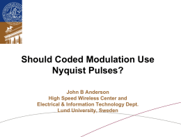 Should Coded Modulation Use Nyquist Pulses?