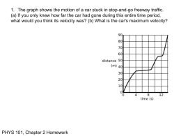 1. The graph shows the motion of a car stuck... (a) If you only knew how far the car had...