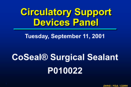 Circulatory Support Devices Panel CoSeal® Surgical Sealant P010022