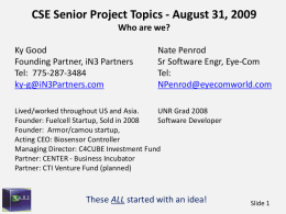 CSE Senior Project Topics - August 31, 2009 Ky Good Nate Penrod