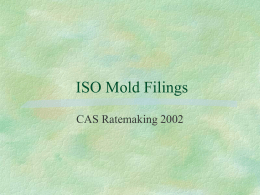 ISO Mold Filings CAS Ratemaking 2002