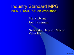 Industry Standard MPG Mark Byrne Joel Foreman Nebraska Dept of Motor