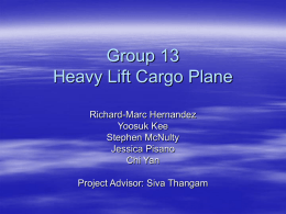 Group 13 Heavy Lift Cargo Plane Richard-Marc Hernandez Yoosuk Kee