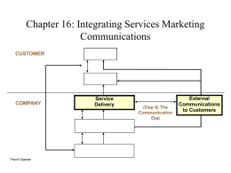 Chapter 16: Integrating Services Marketing Communications CUSTOMER COMPANY