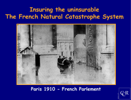 Insuring the uninsurable The French Natural Catastrophe System