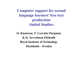 Computer support for second language learners' free text production -Initial Studies-