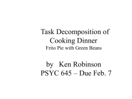 Task Decomposition of Cooking Dinner by   Ken Robinson
