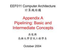 Appendix A Pipelining: Basic and Intermediate Concepts EEF011 Computer Architecture