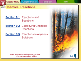 Chemical Reactions Section 9.1 Section 9.2 Section 9.3