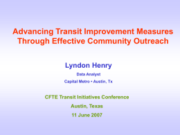 Advancing Transit Improvement Measures Through Effective Community Outreach Lyndon Henry