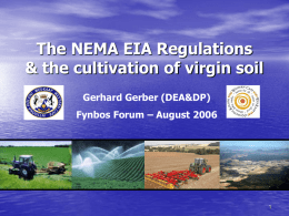 The NEMA EIA Regulations & the cultivation of virgin soil