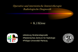 • K.J.Klose Operative und internistische Intensivtherapie Radiologische Diagnostik
