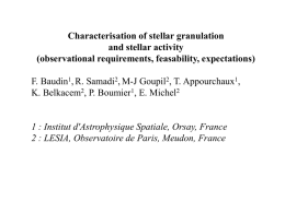 Characterisation of stellar granulation and stellar activity (observational requirements, feasability, expectations)