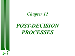 POST-DECISION PROCESSES Chapter 12 1
