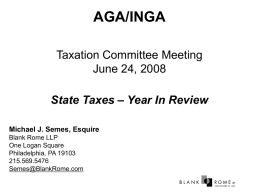 AGA/INGA Taxation Committee Meeting June 24, 2008 – Year In Review