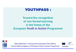 YOUTHPASS : Toward the recognition of non formal learning
