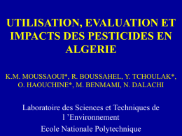 UTILISATION, EVALUATION ET IMPACTS DES PESTICIDES EN ALGERIE