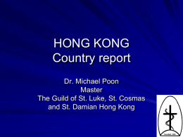 HONG KONG Country report Dr. Michael Poon Master