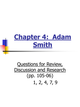 Chapter 4:  Adam Smith Questions for Review, Discussion and Research