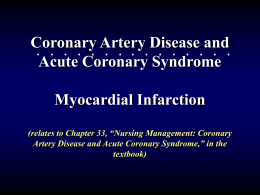Coronary Artery Disease and Acute Coronary Syndrome Myocardial Infarction