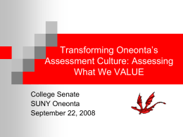 Transforming Oneonta's Assessment Culture: Assessing What We VALUE College Senate