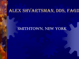 Alex Shvartsman, DDS, FAGD Smithtown, New York