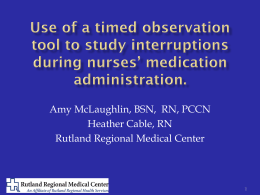 Amy McLaughlin, BSN,  RN, PCCN Heather Cable, RN 1