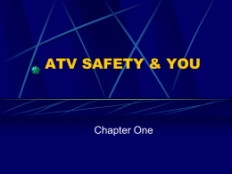 ATV SAfety Chapt 1 09.ppt