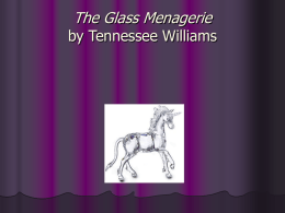 The Glass Menagerie Power Point
