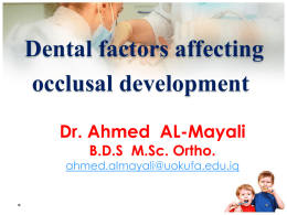 Dental factors