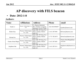 12/0042r0: AP Discovery with FILS Beacon (Yunbo Li, Huawei)