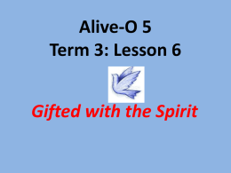 Gifted with the Spirit (Term 3, Lesson 6)