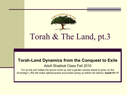 Land Dynamics from Conquest to Exodus