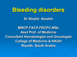 Lecture 1-Bleeding Disorders.pptx
