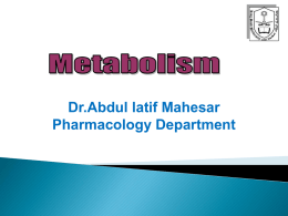 Lecture6- GENERAL PHARMACOLOGY (Metabolism)-1a.ppt