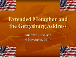 extended metaphor and the gettysburg address