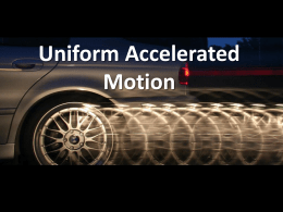 Notes - Uniform Acceleration KEY