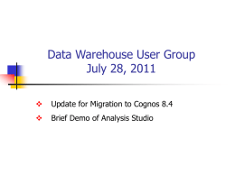 Update for Migration to Cognos 8.4.ppt