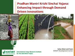 Pradhan Mantri Krishi Sinchai Yojana - Enhancing Impact through Demand Driven Innovations