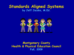 Montgomery County Health Physical Education Council - Fall, 2009