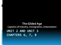 unit 2 unit 3 gilded age immigration urbanization
