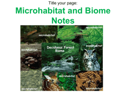 Microhabitat and Biome Notes2016.ppt