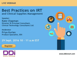 Webinar On Best practices on INTERACTIVE RESPONSE TECHNOLOGY (IRT) and Clinical Supplies Management